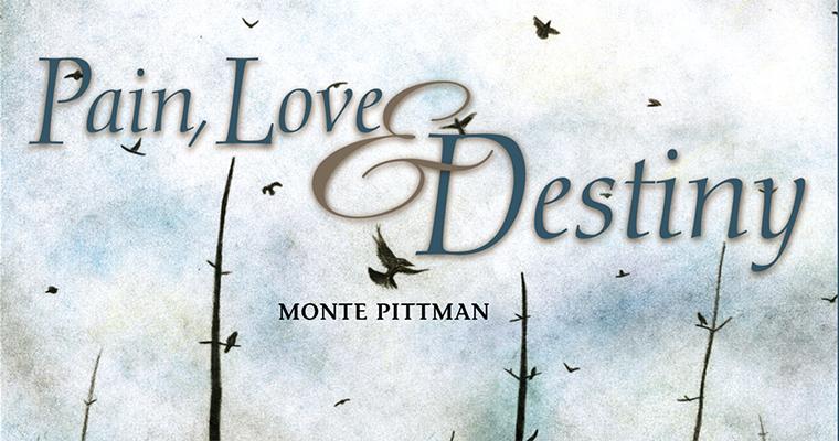 Pain, Love And Destiny